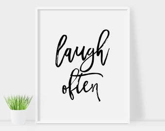 Laugh Often print, printable quote, printable art, downloadable print, modern   wall art, typography print