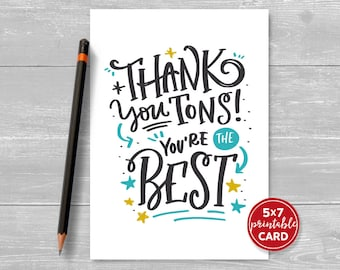 "Printable Thank You Card - Thank You Tons Your The Best - 5""x7""- Includes Printable Envelope Template - Instant Download"