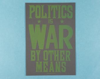 Letterpress Foucault Poster - Letterpress Print - Typography Print - Michel Foucault Quote - Politics is war by other means
