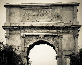 Rome Italy Roman Forum - Black and White Sepia Fine Art Photograph - Arch of Titus