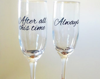 After all this time Always champagne flutes
