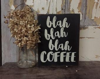 Blah Blah Blah Coffee // Coffee Sign // Coffee Decor // Coffee Box Sign
