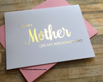 Gold Foil Mom Thank You - To my Mother on My Wedding Card, Mom Thank You Card, Mom, Mother Card, Wedding Day, I Love You Mom