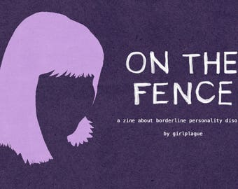 On The Fence Zine - Borderline Personality Disorder