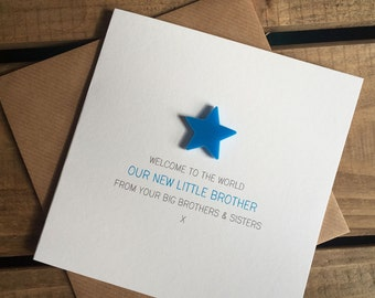 Welcome to the World: Our New Little Brother from your Big Brother(s) and Sister(s) Card with detachable magnet keepsake