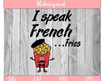 i speak french ... fries