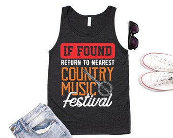 Country Music / Country Music Shirt / Country Music Tank / Country Tank / Country Concert / Country Festival / Country Girl