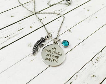 "Personalised Necklace ""All Good Things Are Wild And Free"" Charm-With Swarovski Crystal Birthstone Charm-Feather Charm Necklace-Silver tone"