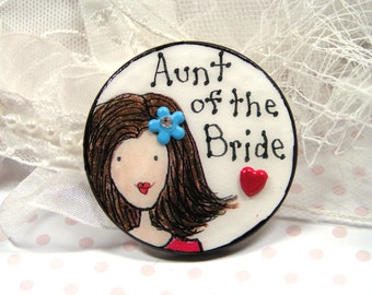 special wedding pin for aunt of bride,unusual pin for bride's favorite aunt,have one custom made for your special relative