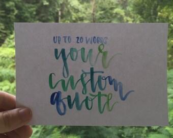 Custom Watercolor Quote