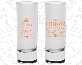 Home is Wherever I am with you, Cheap Shooter Glasses, Floral Wedding Shooters, Romantic Wedding, Custom Shooters (391)
