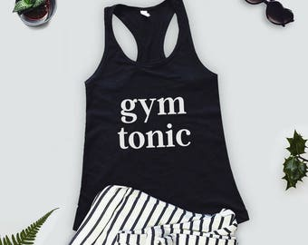 Gym & Tonic Muscle Tank Top - Gym Shirt - Workout Tank Top - Yoga Tee - Exercise Clothing - Funny Workout Shirt