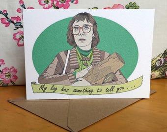 Twin Peaks Log Lady Greeting Card/Twin Peaks Log Lady Birthday Card/Twin Peaks Log Lady Valentines Card