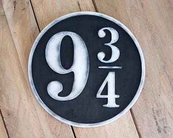 Harry Potter 9 3/4 Wood Sign. Platform 9 3/4  just where you want. Made of Wood and Hand painted and aged for a movie look.
