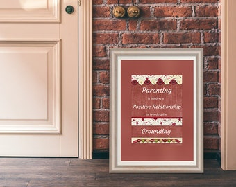 Parenting is building a Positive Relationship, Inspirational Quote, Parenting Art, Wall Art Print, Love Children, FREE UK Shipping