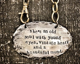 Shes an old soul - hand stamped - necklace