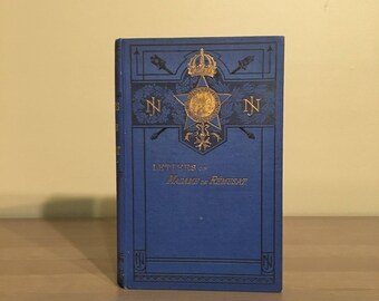 1881 Letters of Madame de Remusat, 19th Century Collection of Personal Letters, Antique Decorativly Bound Book