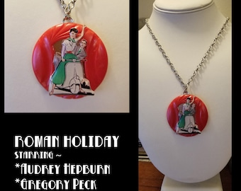 "Classic Hollywood Lover's Necklace ~ ""Roman Holiday"" Movie Poster Art Necklace Audrey Hepburn & Gregory Peck"