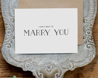 I Can't Wait To Marry You, Wedding Card to Bride or Groom, Future Husband Wife, Wedding Day Card, Wedding Cards Wedding Stationery Cards, K5
