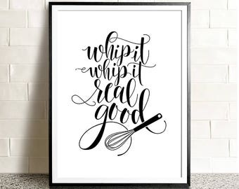 Funny kitchen art PRINTABLE, Whip it real good,funny printable,gift for her,printable kitchen art,funny printables,cooking gift,whip it good