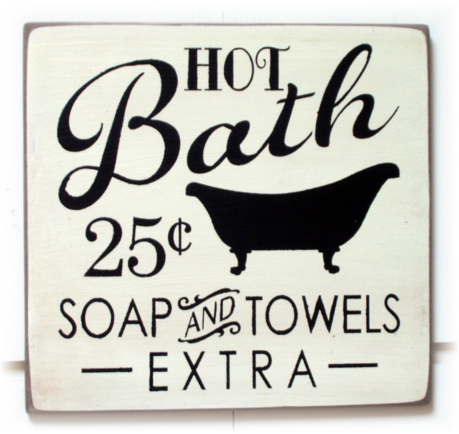 Hot Bath Soap And Towels Extra Wood Sign Typography