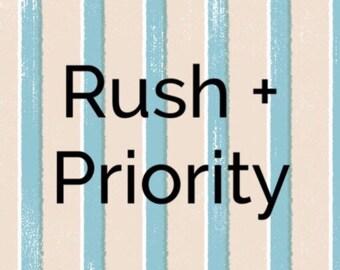 Rush + Priority