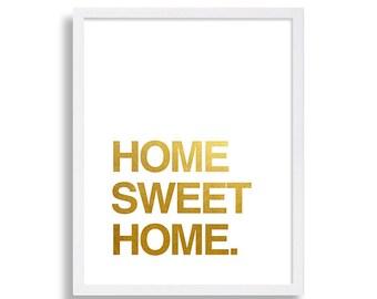 Faux Gold Foil Print Typography Print Home Sweet Home Art Print Gold Print Home Decor Living Room Text Art Hanging Modern Art Pop Art Poster