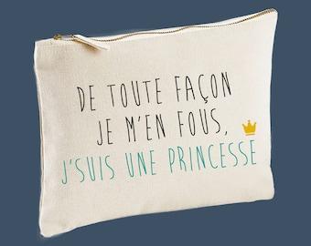 I don't care, I'm a Princess, Pouch