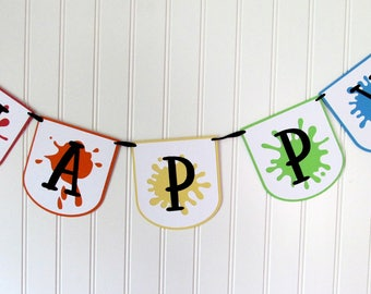 Art Party Decorations - Art Party Banner - Art Party - Paint Splatter Banner - Paint Party - Paint Party Banner - Art Theme Party - Rainbow