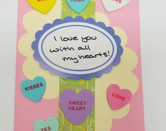 I love you with all my hearts! Handmade Greeting Card * Conversation Hearts * Foodie Love * Valentines Day