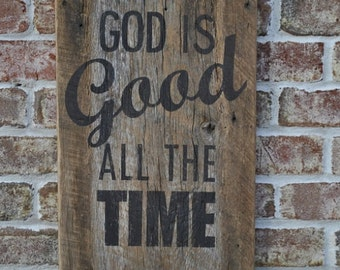 Barn wood Vintage plaque God is Good All the Time