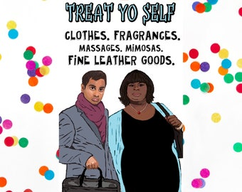 Parks and Rec Treat Yo Self Card, Parks and Recreation Card (Tom Haverford, Ron Swanson, Leslie Knope) Funny Birthday Card) (100% Recycled)