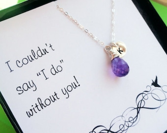 Personalized birthstone and initial necklace, Bridesmaid jewelry, Bridesmaid thank you card, Bridesmaid gift, silver or gold, otis b