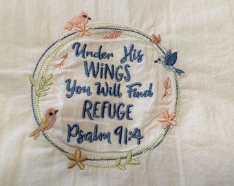 Embroidered tea towel, Psalm 91:4, flour sack towel, dish towel, Bible verse, scripture towel, wreath, birds, kitchen towel