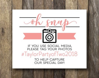 Oh Snap Hashtag Sign - Printable Wedding Hashtag - Oh Snap - Printable Hashtag Sign