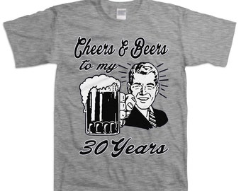 Retro Man 30th Birthday Shirt Gift For Thirty 30 Year Old Cheers And Beers To My 30 Years T-shirt B-Day Present Custom Tee Any Age BD-053