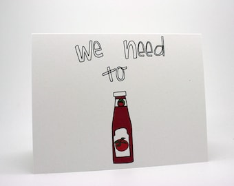 Miss You Greeting Card - Ketchup, funny, friends, love, thinking of you card
