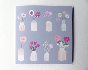 Flowers in vases - illustrated greetings card - floral illustration - flower print - mother's day card - notelet - flower birthday card