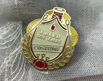 I Bled on This Costume Enamel Pin Badge of Honor Award
