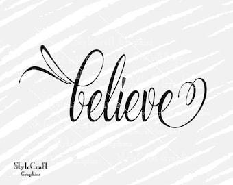 Believe SVG, Believe stencil Cricut, Silhouette, motivational quote, Believe and achieve, vinyl decal, believe sign, cut files