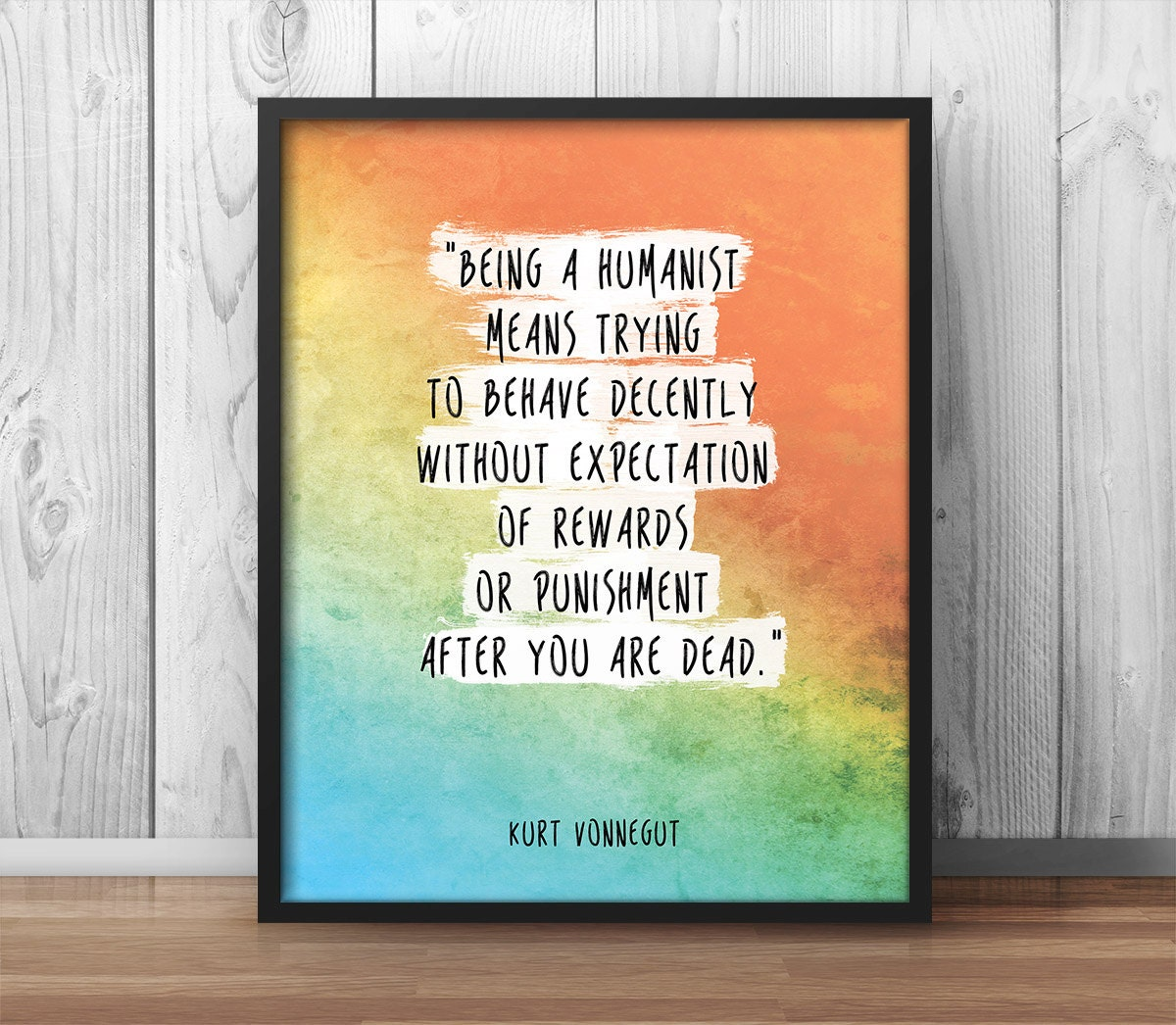 Paint Quotes Kurt Vonnegut Quote Print Being A Humanist