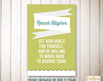 Girls camp handouts - Reach Higher - INSTANT download/Young Women LDS quotes