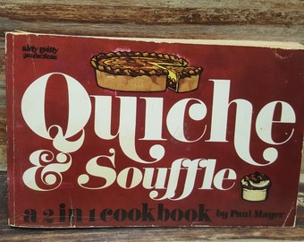 Quiche and Souffle 2 in 1 cookbook, 1972, nitty gritty productions. vintage cookbook