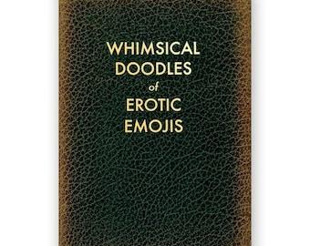 Whimsical Doodles of Erotic Emojis - JOURNAL - Humor - Gift