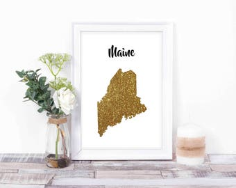 State Map - State Sign - Personalized Instant Download - Map Print -  - Personalized Gift - Printable Signs - Maine State Print -
