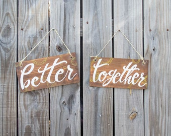 Better Together Wood Wedding Sign Photo Prop