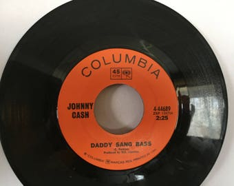 Johnny CASH Daddy Sang Bass Columbia 45 RPM Vinyl Record He Turned The Water Into Wine