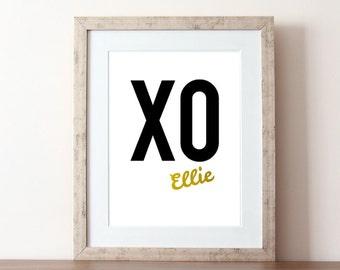 Custom quote, XO print, gold foil, custom gold foil, custom love, typography print, gold foil print, gold XO, kisses, gold wall art, gold