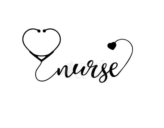 Nurse SVG Nurse Life SVG Nurse Stethoscope SVG Nursing Svg