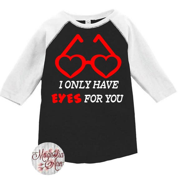 I Only Have Eyes For You Toddler Baseball T-shirt, Valentines Day Shirt, Kids Valentines Day Shirt, Toddler Valentines Shirt, Toddler Tee